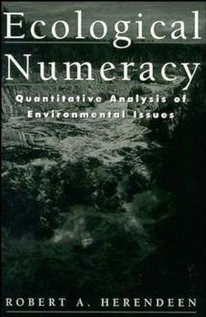 Ecological Numeracy: Quantitative Analysis of Environmental Issues