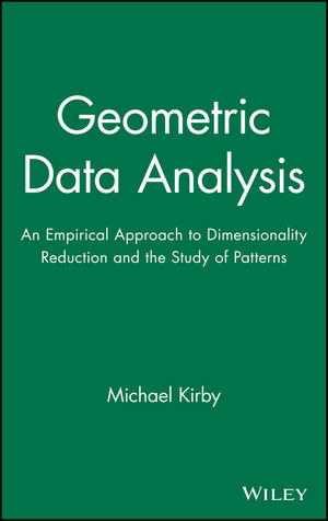 Geometric Data Analysis: An Empirical Approach to Dimensionality Reduction and the Study of Patterns (0471239291) cover image