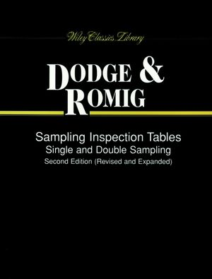 Sampling Inspection Tables: Single and Double Sampling, 2nd Revised and Expanded Edition