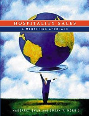 Hospitality Sales: A Marketing Approach (0471296791) cover image