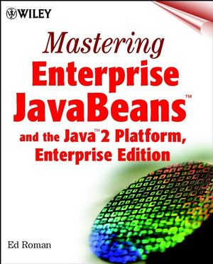 Mastering Enterprise JavaBeans and the Java 2 Platform, Enterprise Edition  (0471332291) cover image