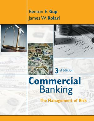 Commercial Banking: The Management of Risk, 3rd Edition