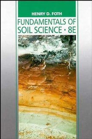 Fundamentals of Soil Science, 8th Edition (0471522791) cover image