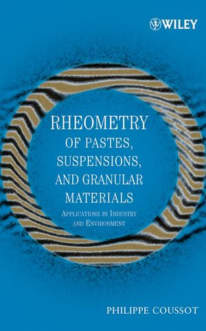 Rheometry of Pastes, Suspensions, and Granular Materials: Applications in Industry and Environment (0471653691) cover image