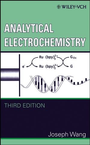 Analytical Electrochemistry, 3rd Edition (0471678791) cover image