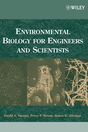 Environmental Biology for Engineers and Scientists (0471722391) cover image