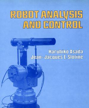 Robot Analysis and Control