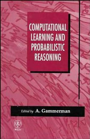 Computational Learning and Probabilistic Reasoning (0471962791) cover image