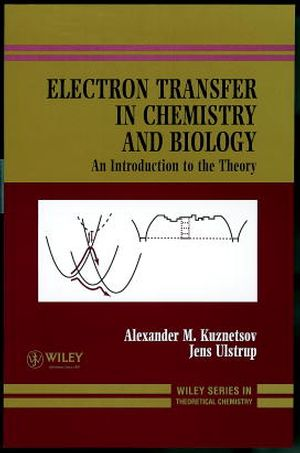 Electron Transfer in Chemistry and Biology: An Introduction to the Theory