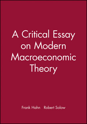 A Critical Essay on Modern Macroeconomic Theory (0631209891) cover image