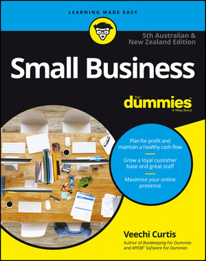 Small Business For Dummies - Australia & New Zealand, 5th Australian & New Zealand Edition