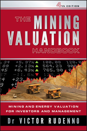 The Mining Valuation Handbook: Mining and Energy Valuation for Investors and Management, 4th Edition (0730377091) cover image