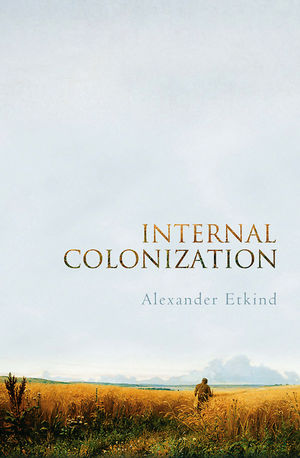 Internal Colonization: Russia