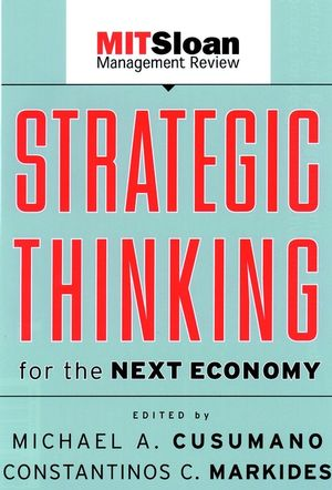 Strategic Thinking for the Next Economy