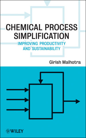 Chemical Process Simplification: Improving Productivity and Sustainability (1118002091) cover image