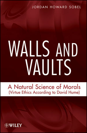 Walls and Vaults: A Natural Science of Morals (Virtue Ethics According to David Hume) (1118030591) cover image