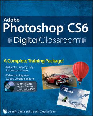 Photoshop CS6 Digital Classroom Book with video training Sample Video