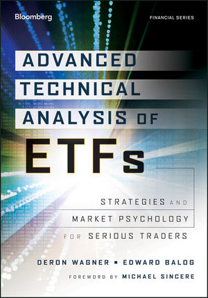 Advanced Technical Analysis of ETFs: Strategies and Market Psychology for Serious Traders (1118224191) cover image