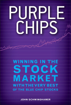 Purple Chips: Winning in the Stock Market with the Very Best of the Blue Chip Stocks (1118294491) cover image