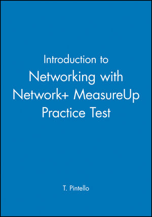 Introduction to Networking with Network+ MeasureUp Practice Test