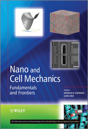 Nano and Cell Mechanics: Fundamentals and Frontiers (1118460391) cover image