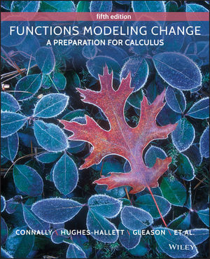 Functions Modeling Change: A Preparation for Calculus, 5th Edition