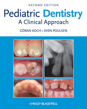 Pediatric Dentistry: A Clinical Approach, 2nd Edition