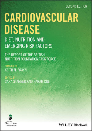 Cardiovascular Disease: Diet, Nutrition and Emerging Risk Factors, 2nd Edition