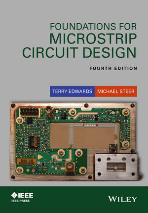 Foundations for Microstrip Circuit Design, 4th Edition