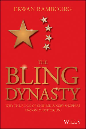The Bling Dynasty: Why the Reign of Chinese Luxury Shoppers Has Only Just Begun (1118950291) cover image