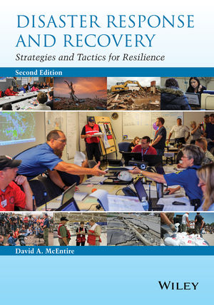 Disaster Response and Recovery: Strategies and Tactics for Resilience, 2nd Edition (1118958691) cover image
