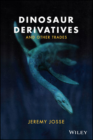Book Cover Image for Dinosaur Derivatives and Other Trades