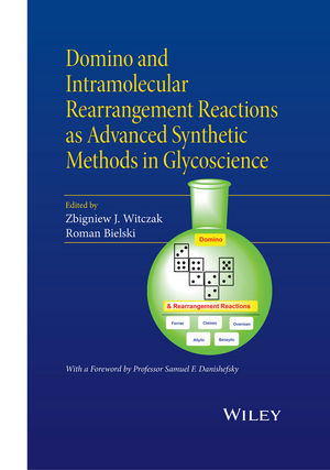 Domino and Intramolecular Rearrangement Reactions as Advanced Synthetic Methods in Glycoscience (1119044391) cover image