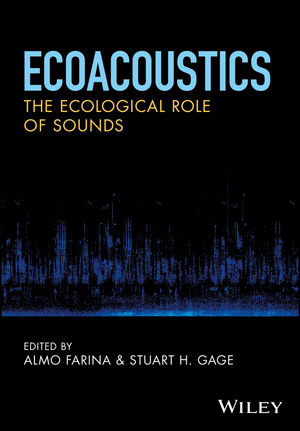 Ecoacoustics: The Ecological Role of Sounds (1119230691) cover image