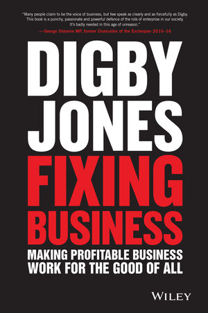 Fixing Business: Making Profitable Business Work for The Good of All (1119287391) cover image