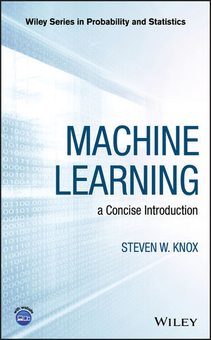 Machine Learning: a Concise Introduction
