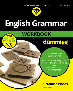 English Grammar Workbook For Dummies, with Online Practice, 3rd Edition