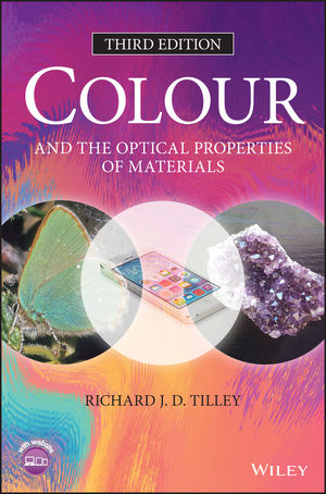 Colour and The Optical Properties of Materials, 3rd Edition