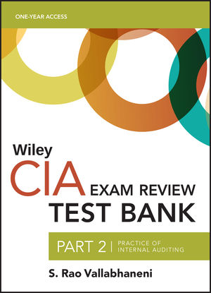 Wiley CIA Test Bank 2020: Part 2, Practice of Internal Auditing (1-year access)