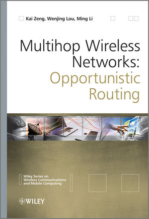 Multihop Wireless Networks: Opportunistic Routing (1119974291) cover image