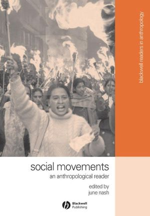Social Movements: An Anthropological Reader (1405101091) cover image
