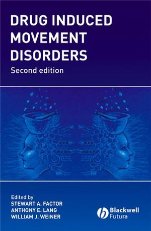 Drug Induced Movement Disorders, 2nd Edition (1405126191) cover image
