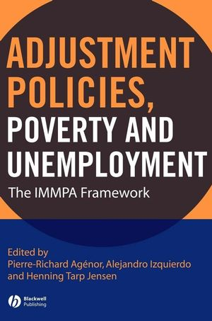 Adjustment Policies, Poverty, and Unemployment: The IMMPA Framework (1405171391) cover image