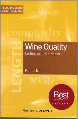 Wine Quality: Tasting and Selection (1444301691) cover image