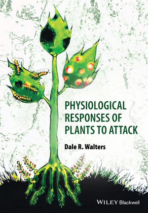 Physiological Responses of Plants to Attack (1444333291) cover image