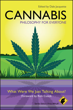 Cannabis - Philosophy for Everyone: What Were We Just Talking About? (1444341391) cover image