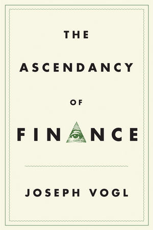 The Ascendancy of Finance