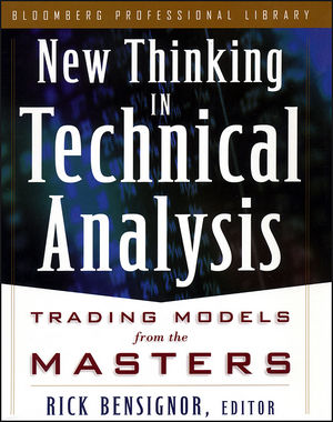 New Thinking in Technical Analysis: Trading Models from the Masters (1576600491) cover image