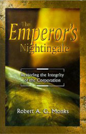 The Emperor's Nightingale: How the emerging dynamics of corporate complexity will restore life in the New Millennium