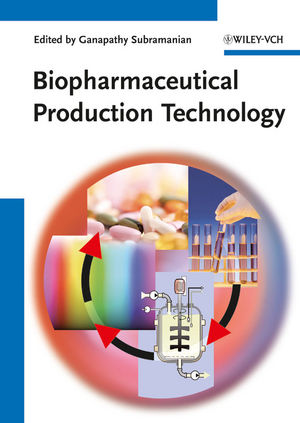 Biopharmaceutical Production Technology, 2 Volume Set (3527330291) cover image